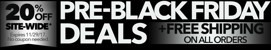 Pre-Black Friday Deals - 20% Off Site-Wide + Free Shipping On All Orders