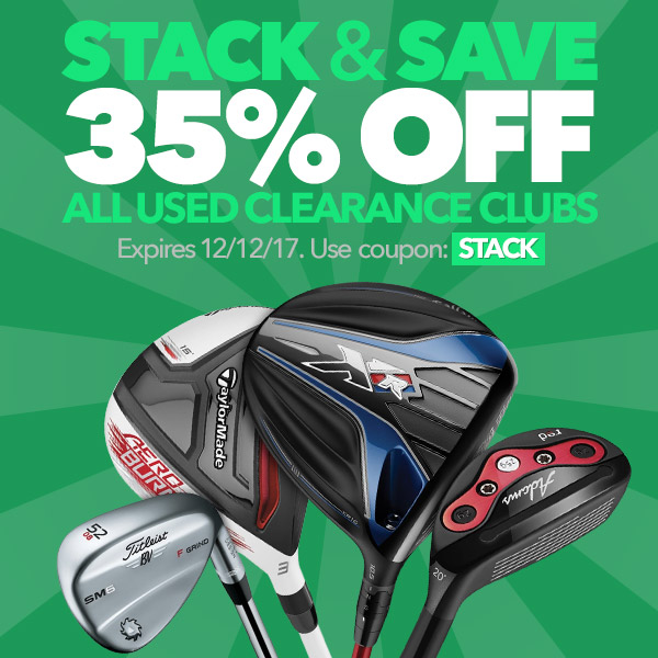 Stack & Save - 35% Off All Used Clearance Clubs