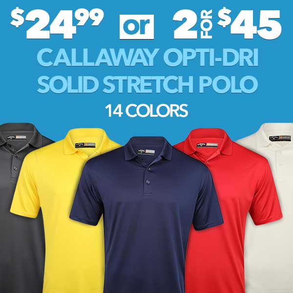 Callaway Opti-Dri Solid Stretch Polo - $24.99 each or 2 for $45