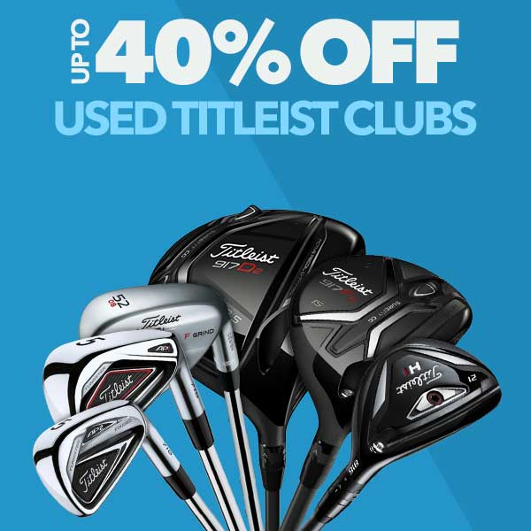 Up To 40% Off Titleist Used Clubs