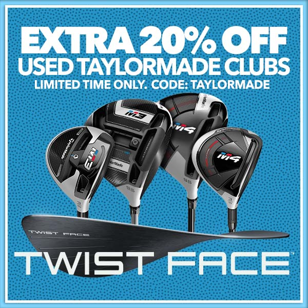 Extra 20% Off Used TaylorMade Clubs | Code:taylormade, Limited time only.