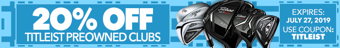 20% Off Used Titleist Clubs code: TITLEIST - Expires 7/27/19
