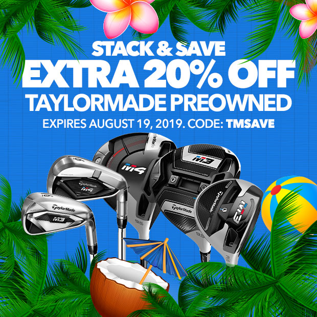 Stack & Save - Extra 20% Off Used Taylormade Clubs | Code:STACK