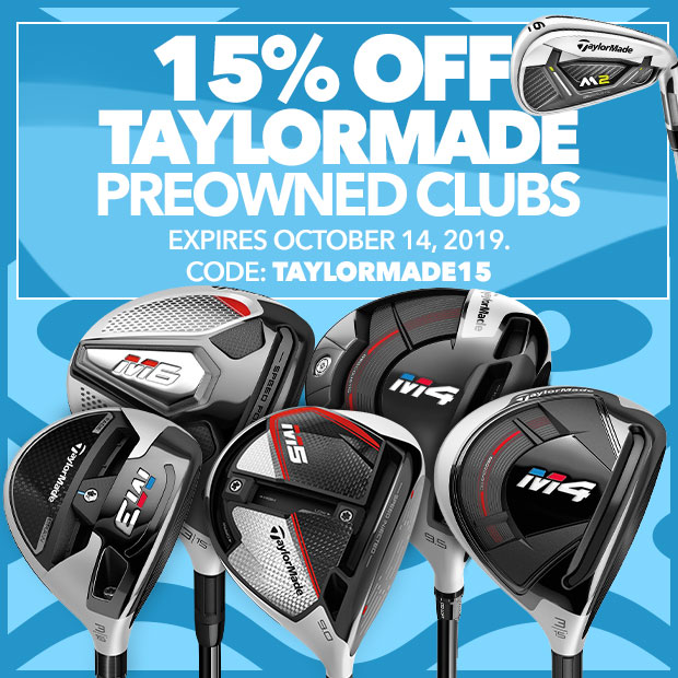 Get 15% Off TaylorMade Preowned with code: taylormade15. Expires October 14, 2019.
