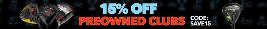 15% Off Preowned Clubs with Code: Save15