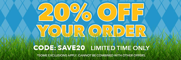 20% Off Your Order with code: SAVE20. Limited Time Only.*Some exclusions apply. Cannot be combined with other offers.