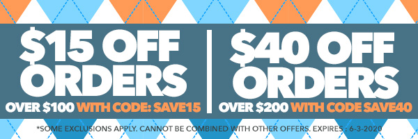 $15 Off Orders Over $100 with code SAVE15 - $40 Off Orders Over $200 with code SAVE40 *Some exclusions apply. Cannot be combined with other offers. Expires : 6-3-2020