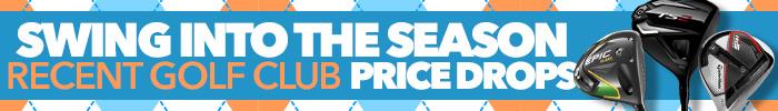 Swing Into The Season - Recent Golf Club Price Drops