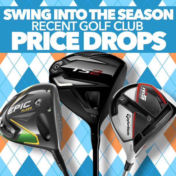 Swing Into The Season - Recent Golf Club Price Drops