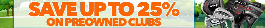 Up to 25% off on Preowned Clubs