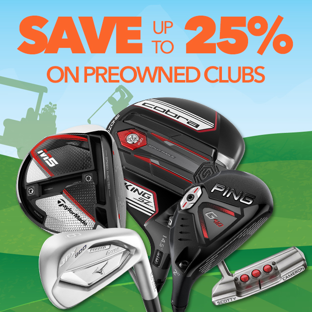 Save Up To 25% on PreOwned Clubs