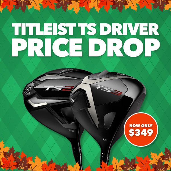 Titleist TS Driver - Price Drop - Now only $349