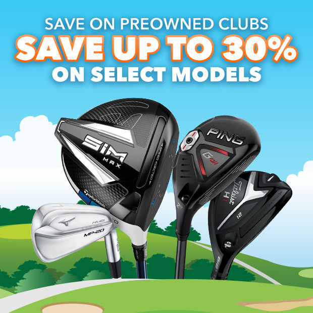 Save on PreOwned Clubs | Save up to 30% on Select Models