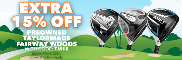Extra 15% Off PreOwned TaylorMade Fairway Woods with Code: TM15