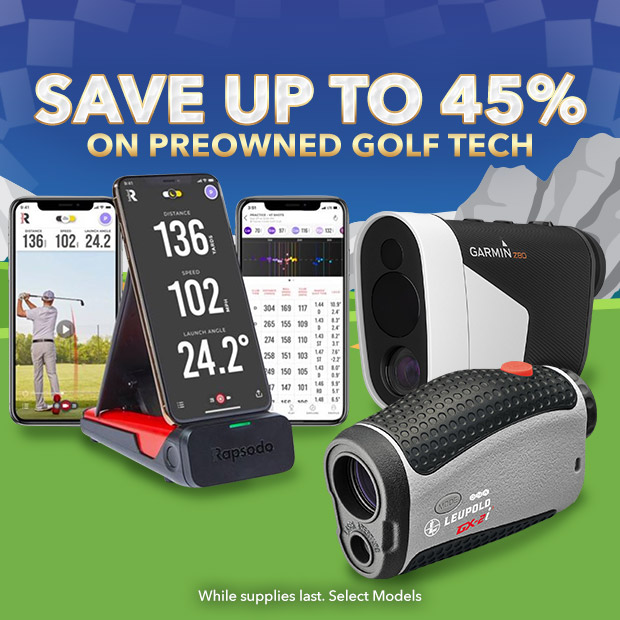 Save Up To 45% on Select PreOwned Golf Tech