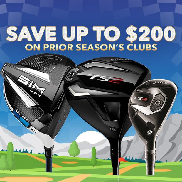 Save up to $200 on Prior Seasons Clubs