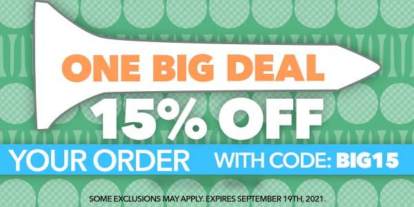 One Big Deal - 15% off your order with code: BIG15 - Some exclusions may apply. Expires September 19th, 2021