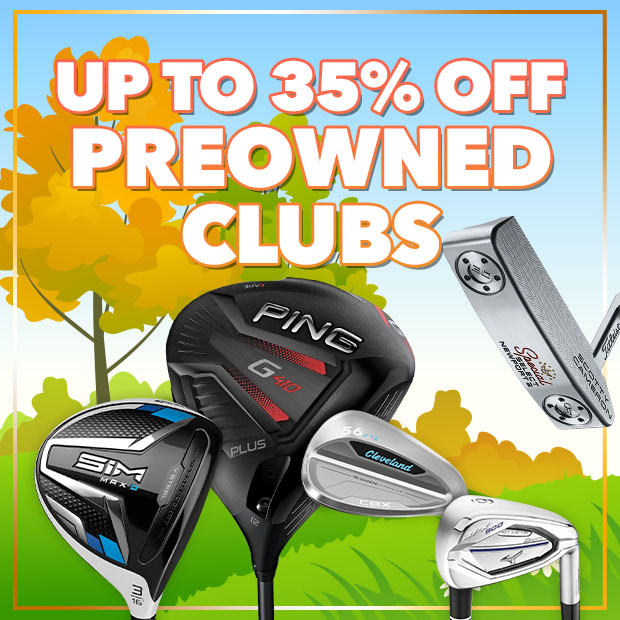 Up to 35% off Preowned Clubs