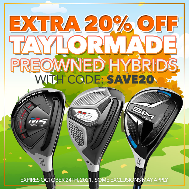 Extra 20% off TaylorMade PreOwned Hybrids with code: SAVE20 - Expires: October 24th, 2021.