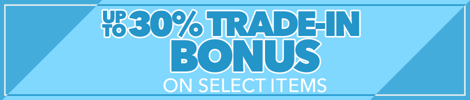 Receive a Trade-In Bonus on Select Items